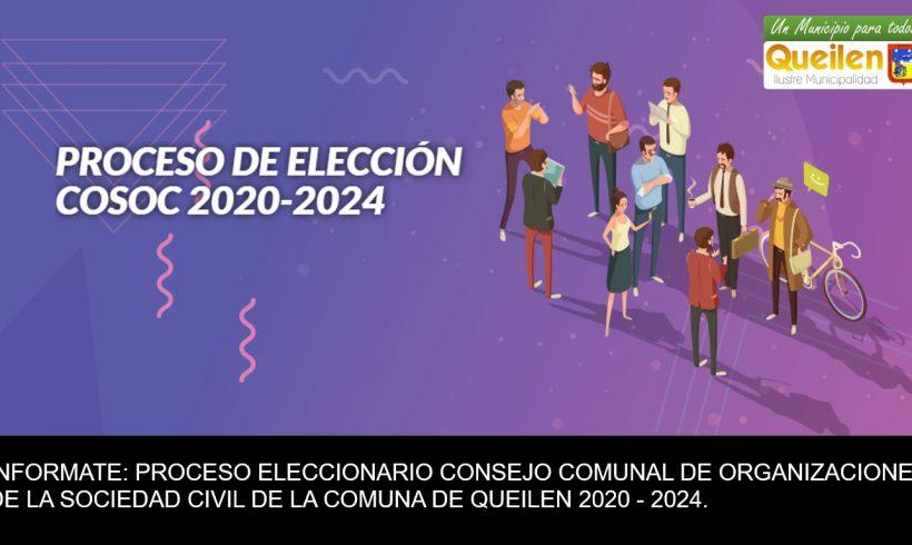 PROCESO ELECCIONARIO CONSEJO COMUNAL DE ORGANIZACIONES DE LA SOCIEDAD CIVIL DE LA COMUNA DE QUEILEN 2020 – 2024